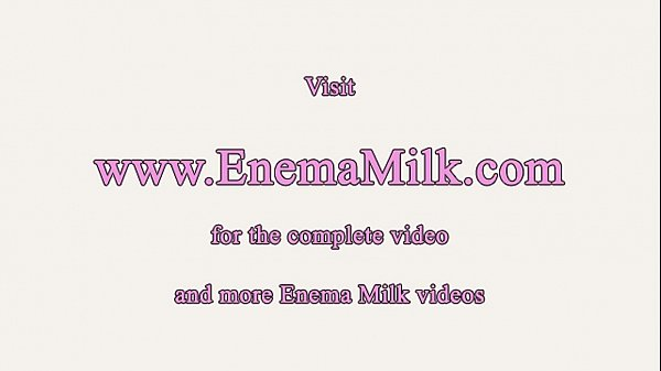 Milk, Squirting, Enema, Milking